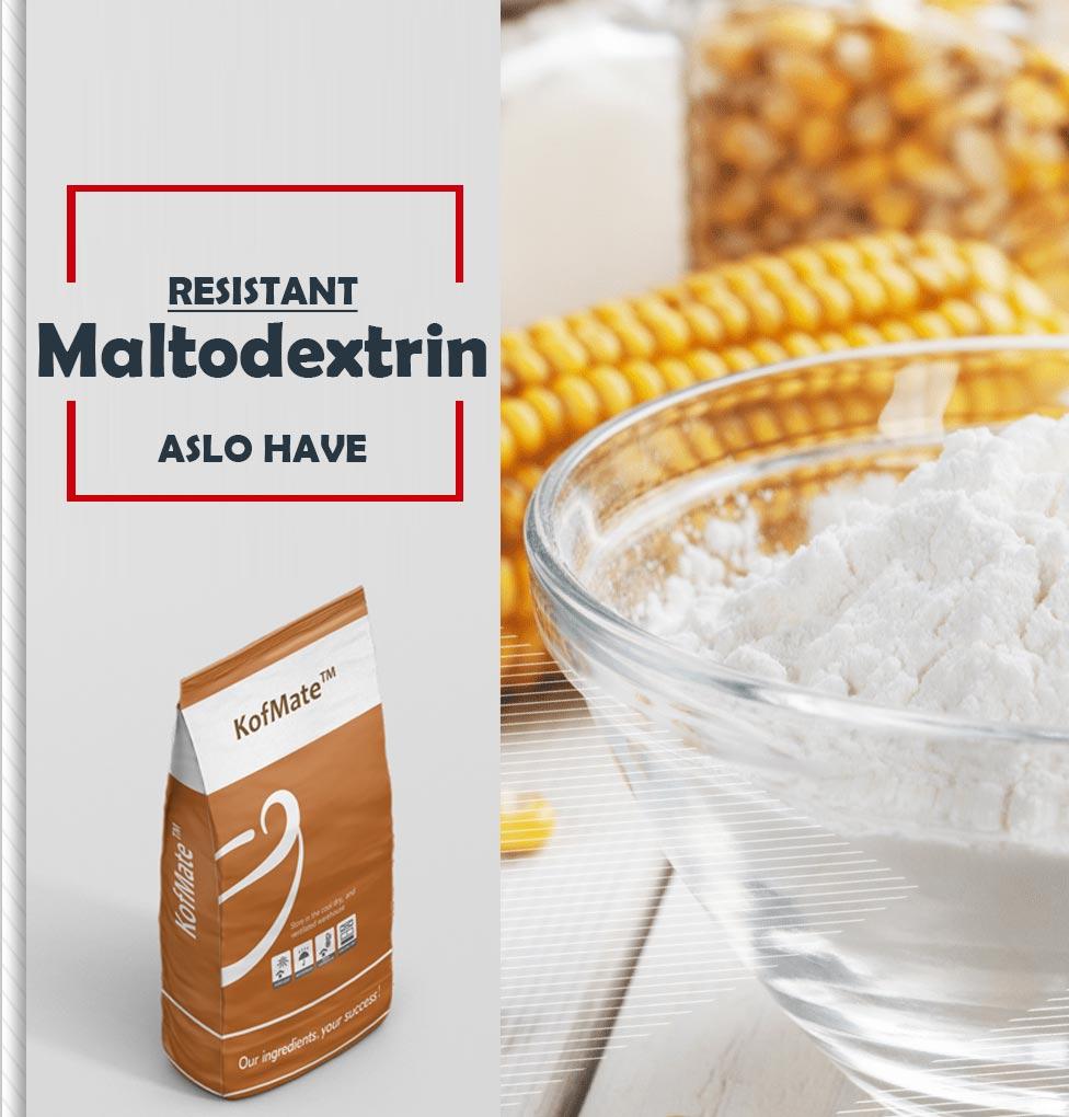 RESISTANT Maltodextrin